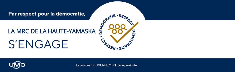 La MRC de La Haute-Yamaska joint sa voix à une campagne nationale sur le respect de la démocratie
